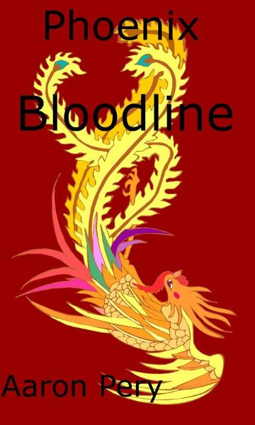 Phoenix Bloodline By: Aaron Pery