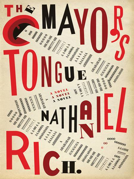 The Mayor's Tongue By: Nathaniel Rich