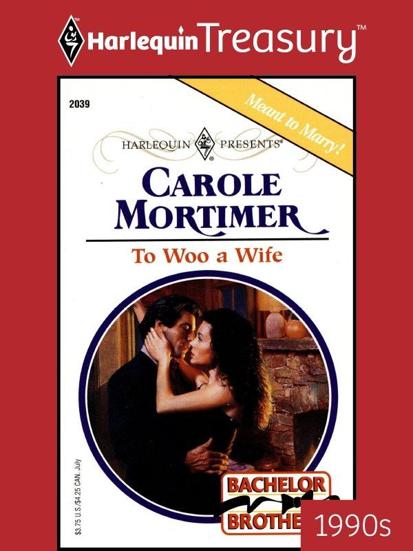 To Woo a Wife By: Carole Mortimer