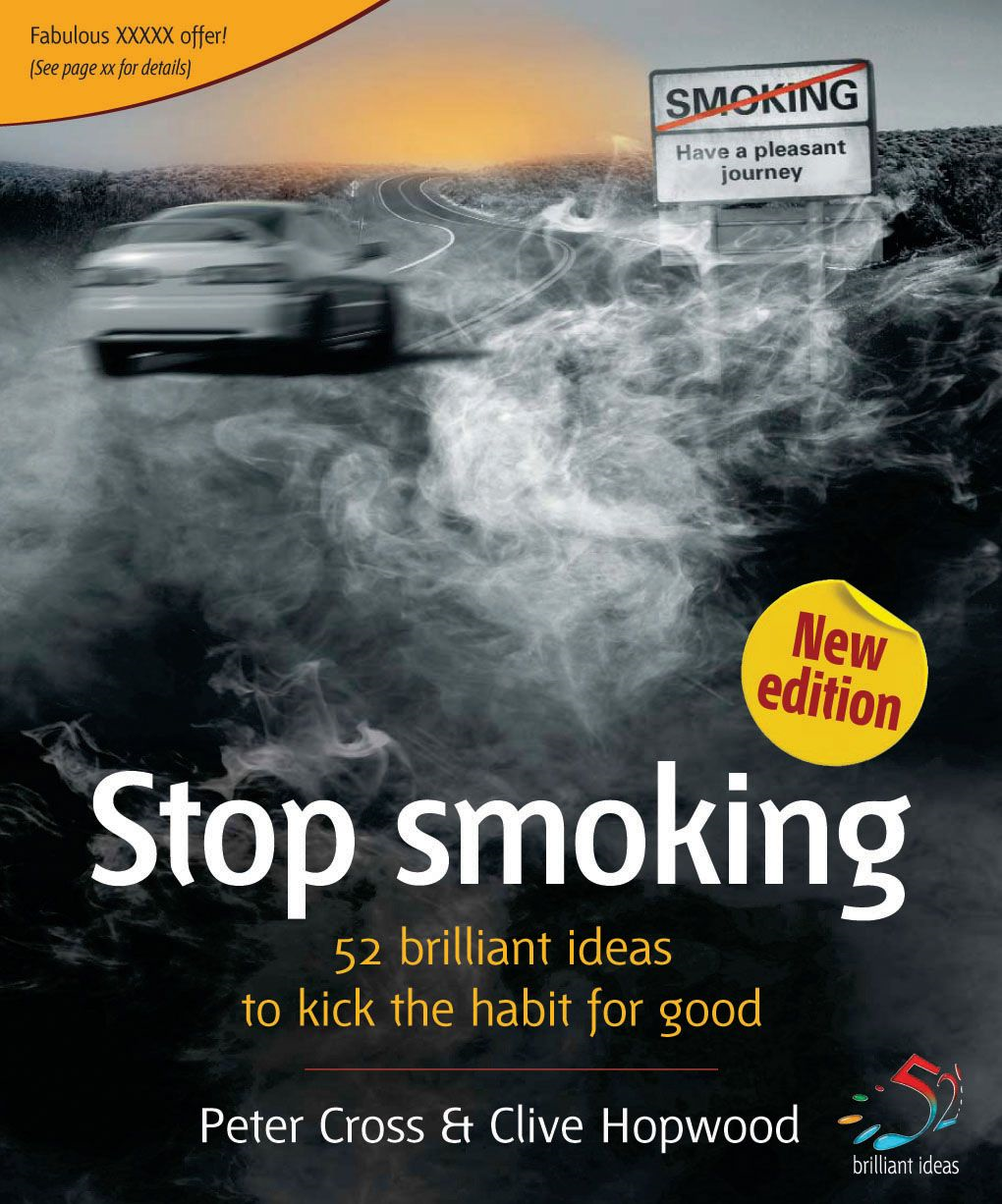 Stop smoking By: Clive Hopwood,Peter Cross