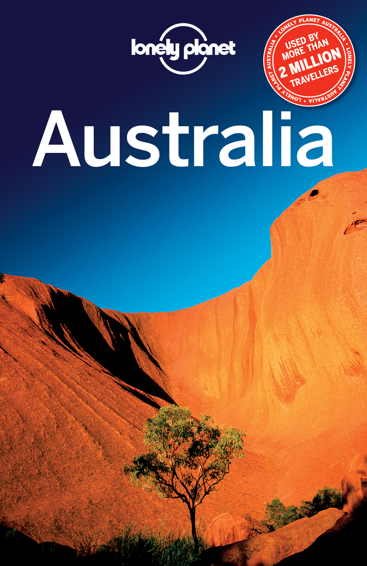 Lonely Planet Australia By: Brett Atkinson,Charles Rawlings-Way,Jayne D'Arcy,Lonely Planet,Meg Worby,Paul Harding,Penny Watson,Peter Dragicevich,Regis St Louis,Virginia Maxwell