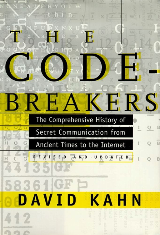 The Codebreakers By: David Kahn