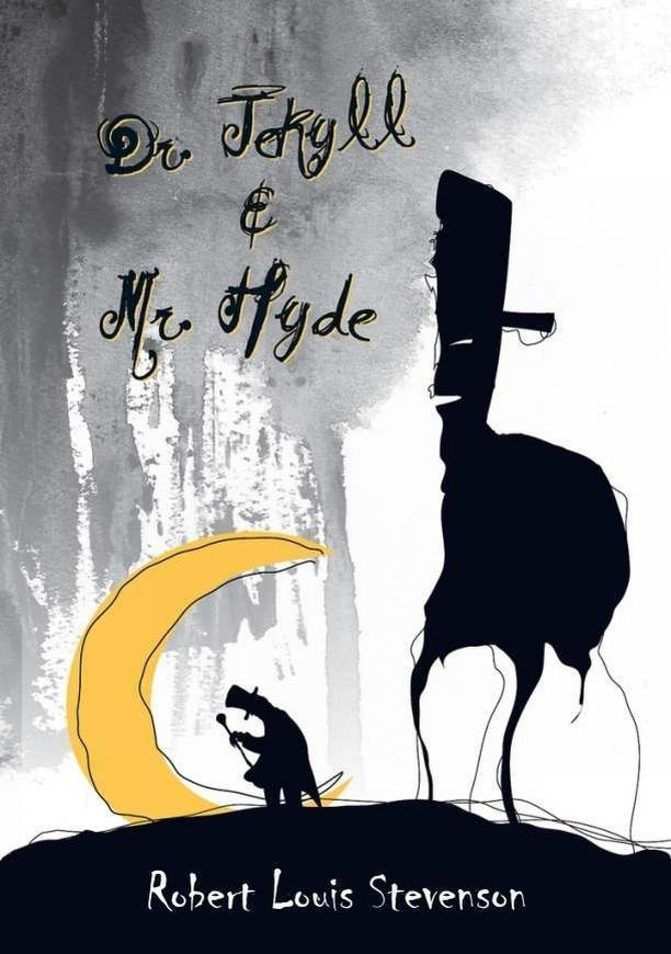 Dr. Jekyll and Mr. Hyde By: Robert Louis Stevenson