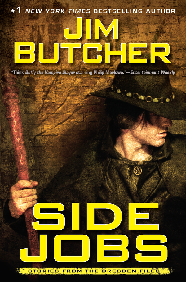 Side Jobs: Stories From the Dresden Files By: Jim Butcher