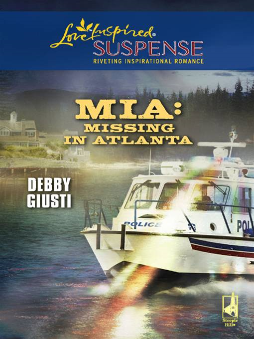 MIA: Missing in Atlanta By: Debby Giusti