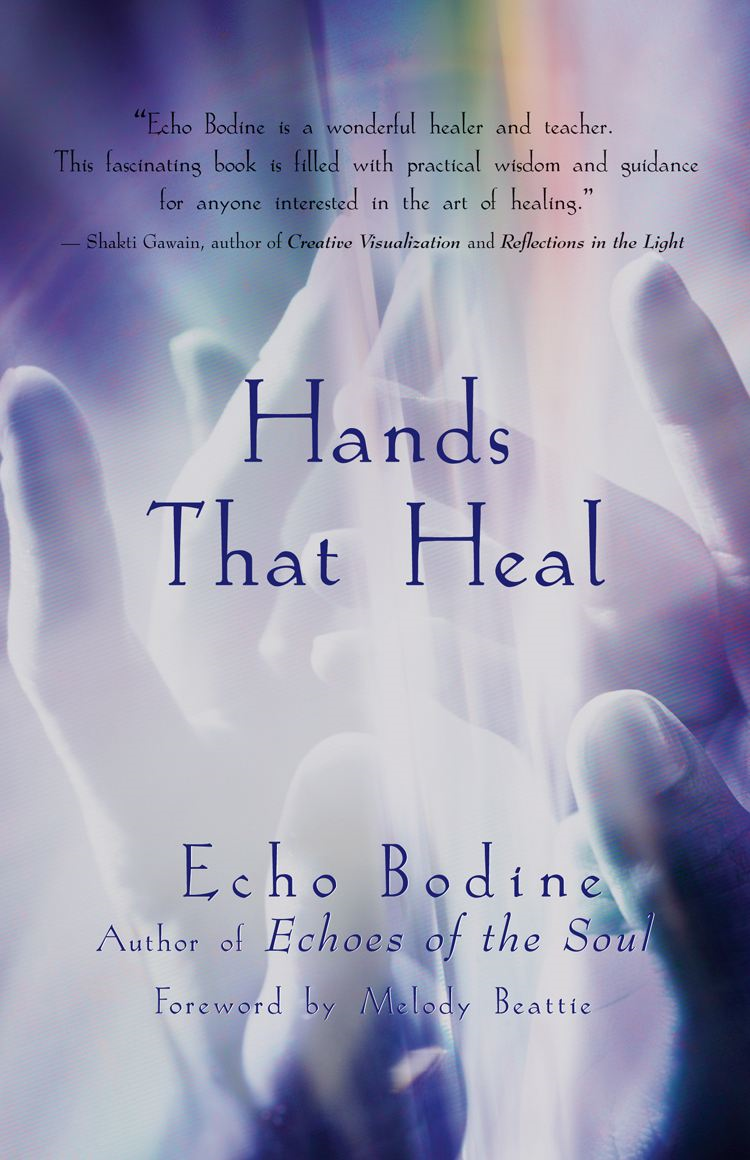 Hands That Heal By: Echo Bodine