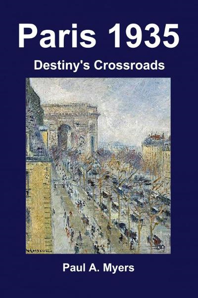 Paris 1935: Destiny's Crossroads