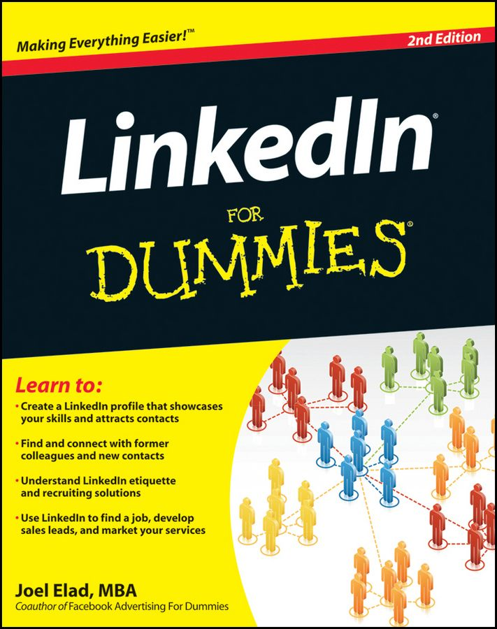 LinkedIn For Dummies By: Joel Elad