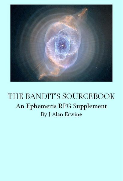 The Bandit's Sourcebook: An Ephemeris RPG Supplement