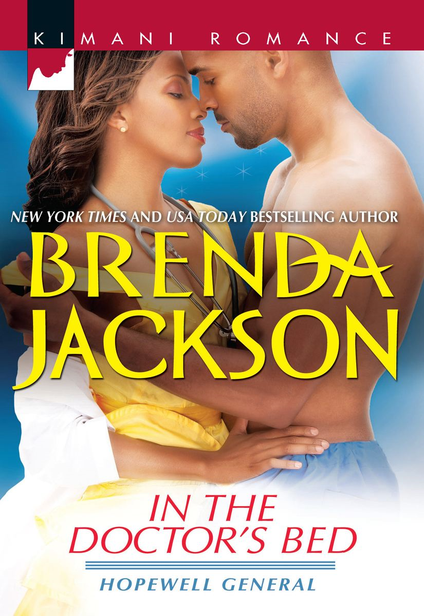 In the Doctor's Bed By: Brenda Jackson
