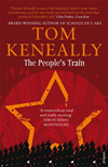 The People's Train  by Tom Keneally book cover | Buy The People's Train from the Angus and Robertson bookstore