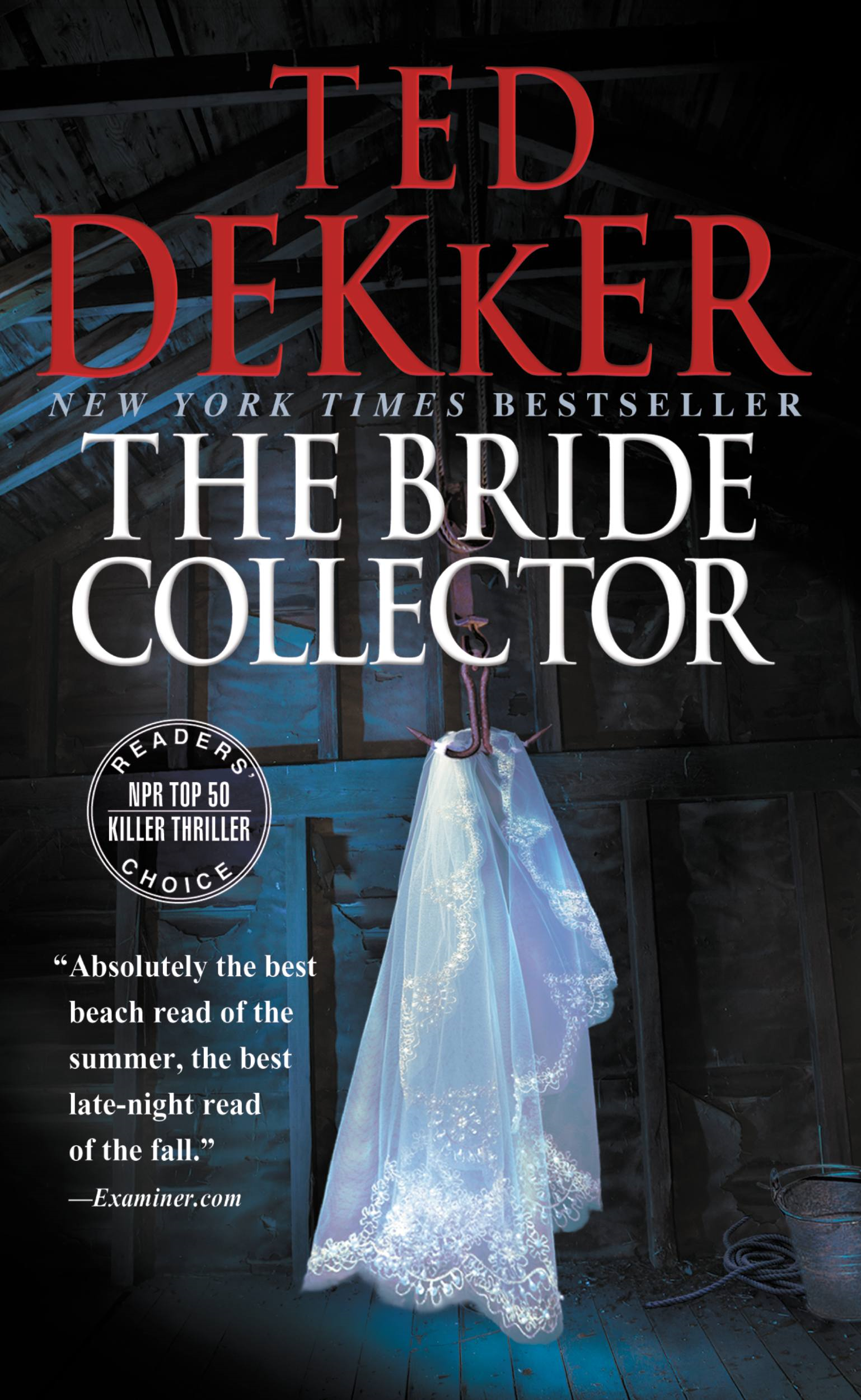 The Bride Collector By: Ted Dekker
