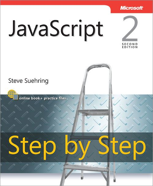 JavaScript Step by Step By: Steve Suehring