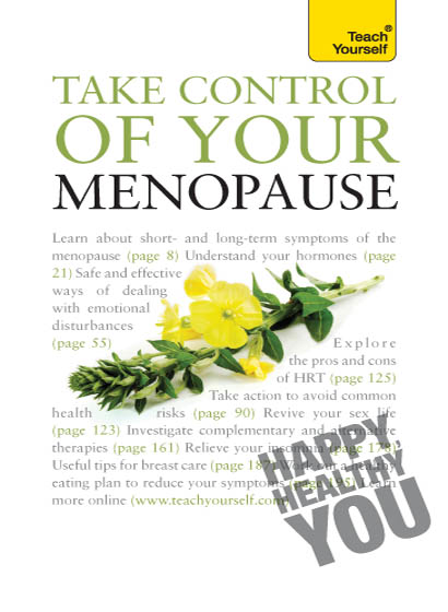 Take Control of Your Menopause: Teach Yourself