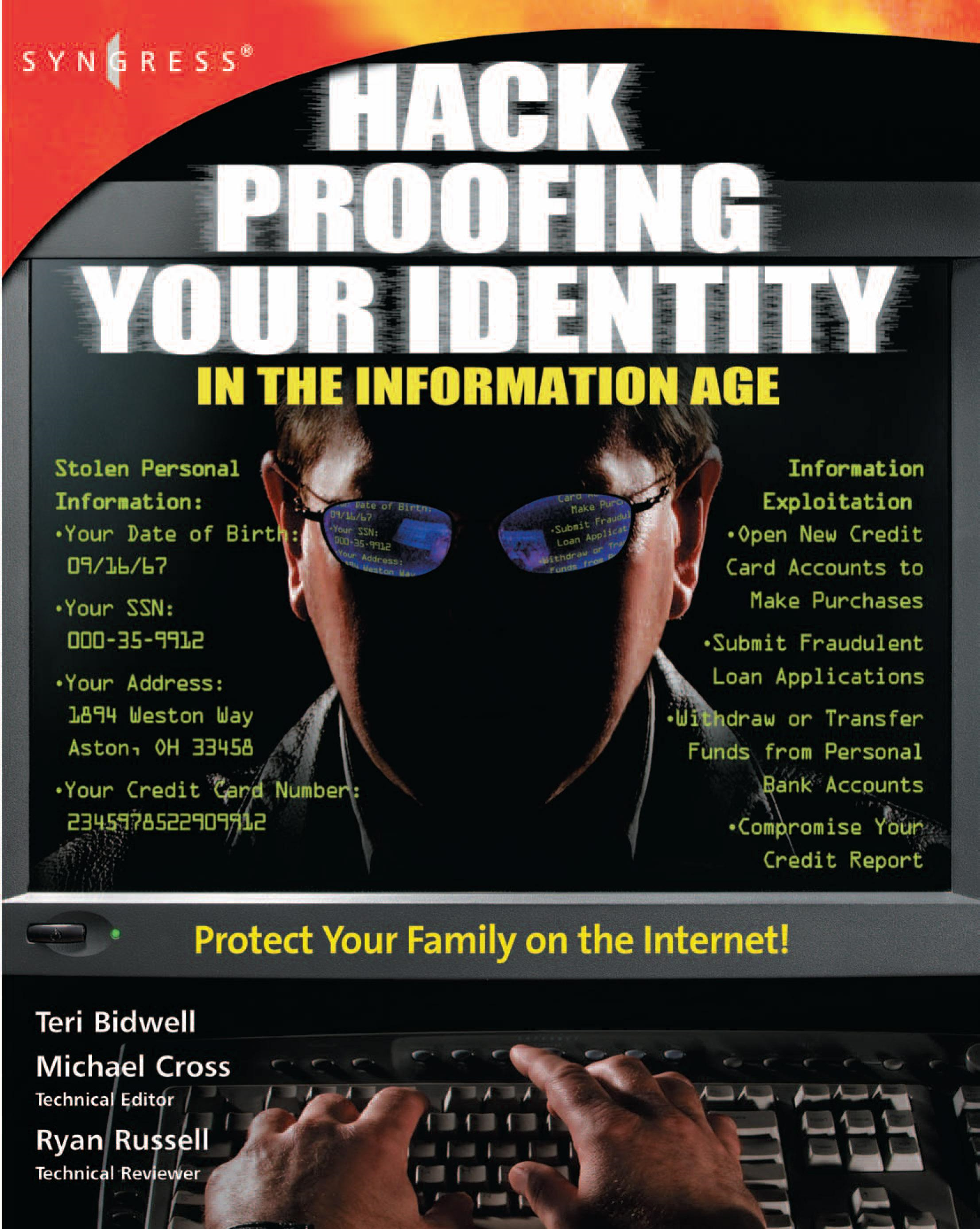 Hack Proofing Your Identity In The Information Age By: Syngress