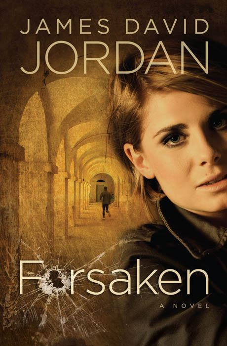 Forsaken By: James David Jordan