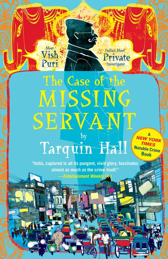 The Case of the Missing Servant By: Tarquin Hall