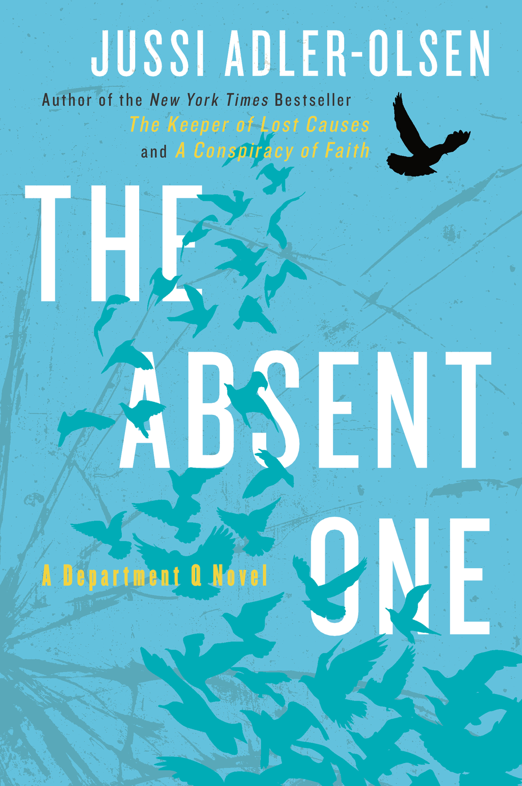 The Absent One By: Jussi Adler-Olsen