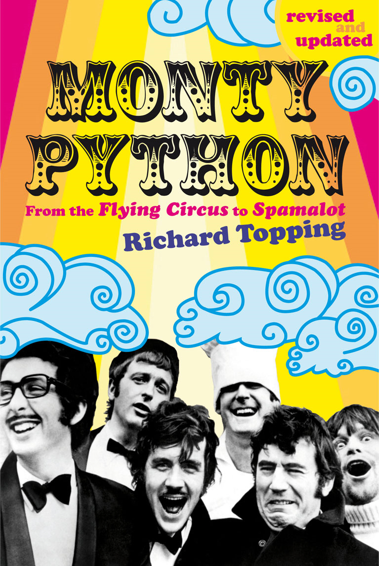 Monty Python From the Flying Circus to Spamalot