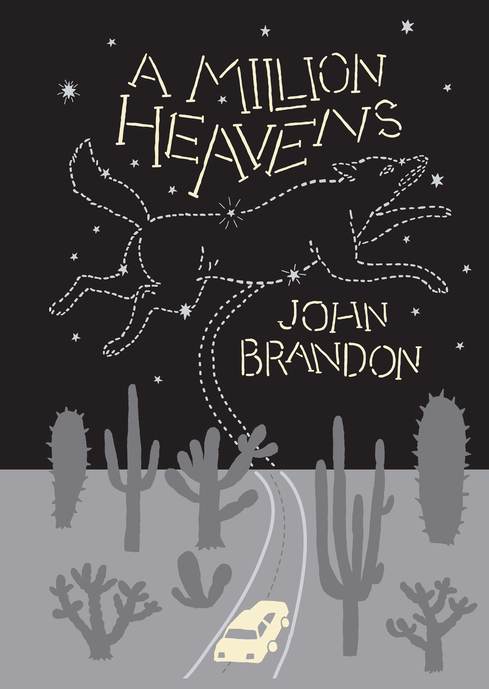 A Million Heavens By: John Brandon