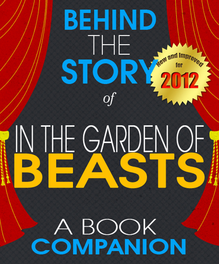 In the Garden of Beasts: Behind the Story