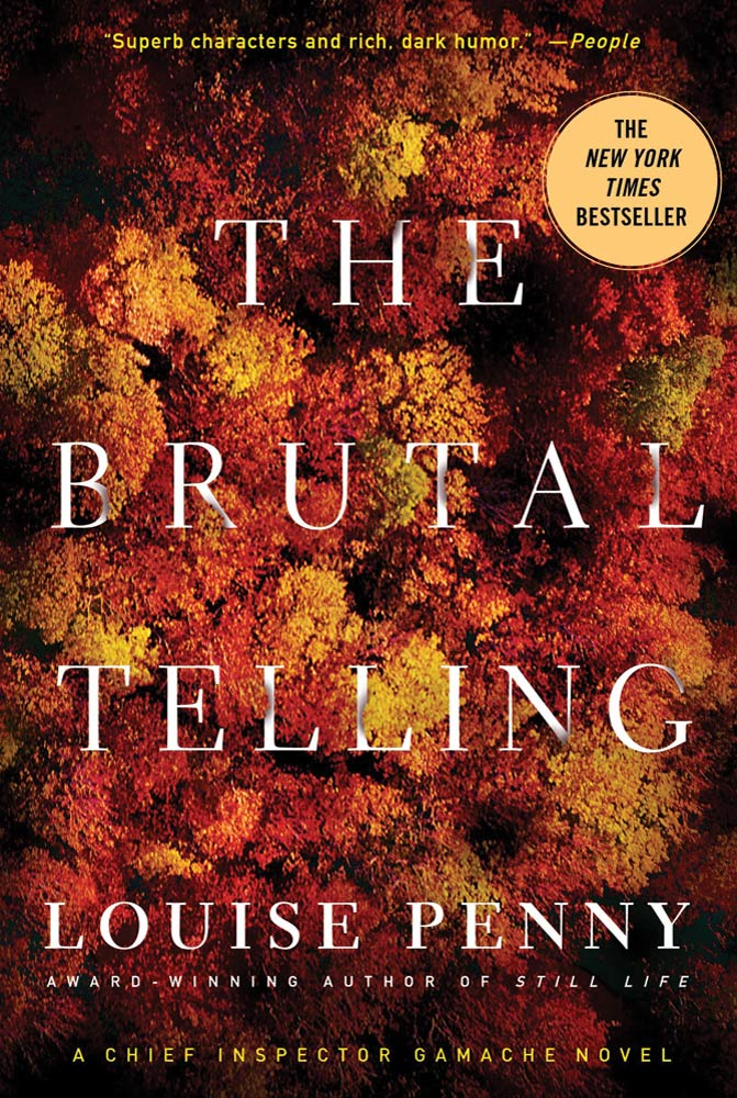 The Brutal Telling By: Louise Penny