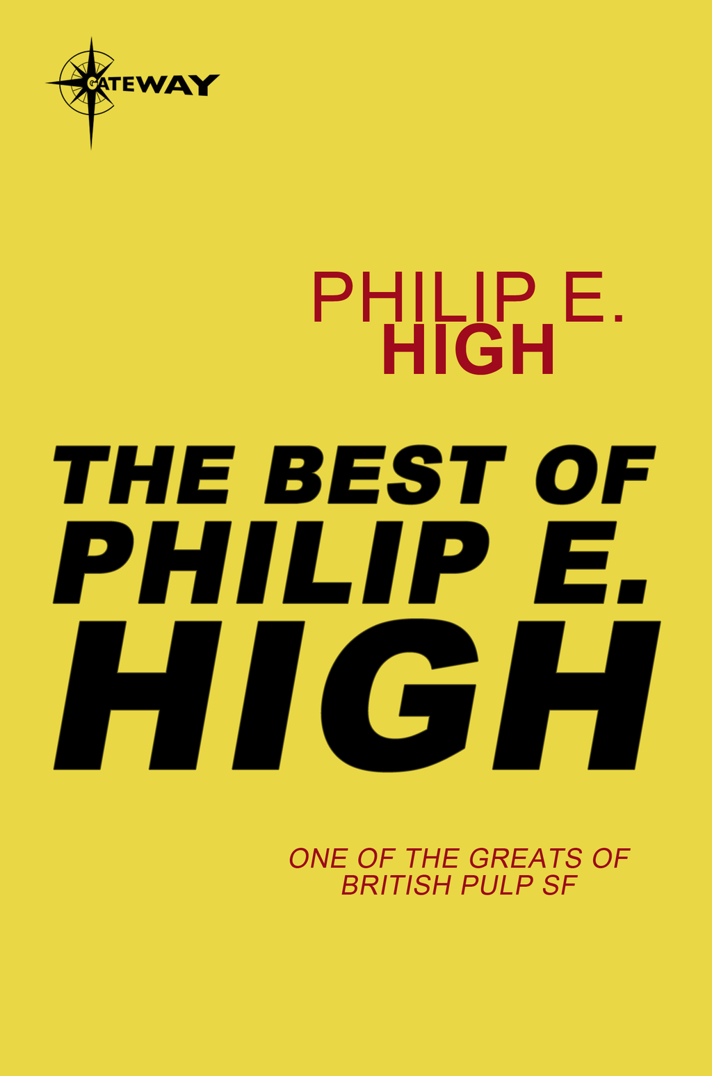 The Best of Philip E. High By: Philip E. High