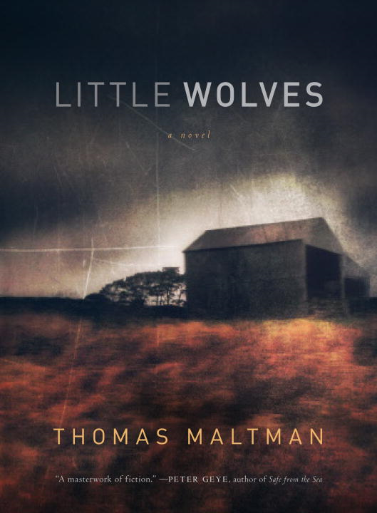Little Wolves By: Thomas Maltman