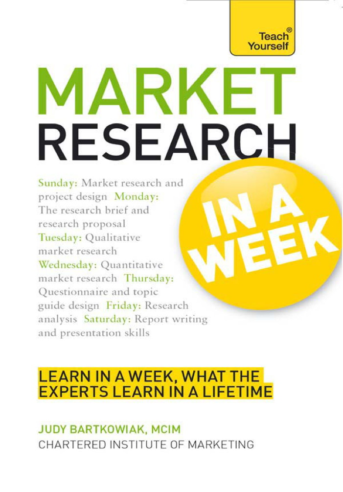 Market Research: In a Week By: Judy Bartkowiak
