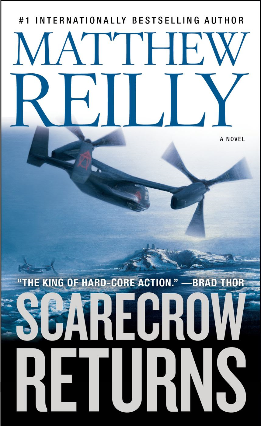 Scarecrow Returns By: Matthew Reilly