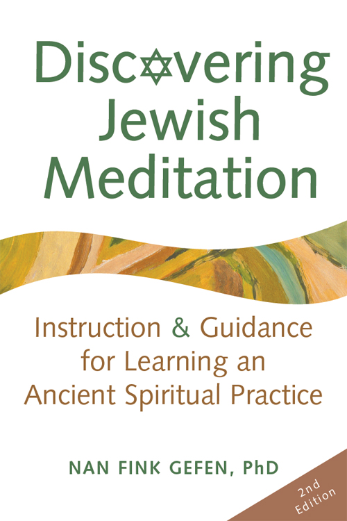 Discovering Jewish Meditation, 2nd Edition: Instruction & Guidance for Learning an Ancient Spiritual Practice