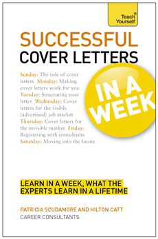 Successful Cover Letters in a Week: Teach Yourself