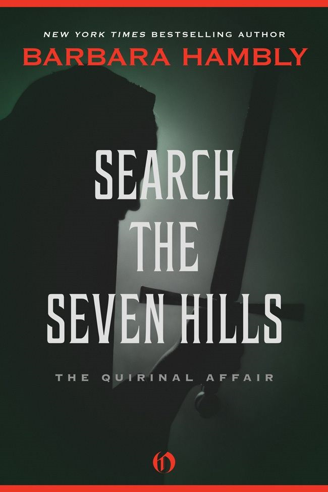 Search the Seven Hills: The Quirinal Affair By: Barbara Hambly