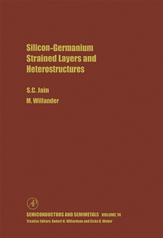 Silicon-Germanium Strained Layers and Heterostructures Semi-conductor and semi-metals series