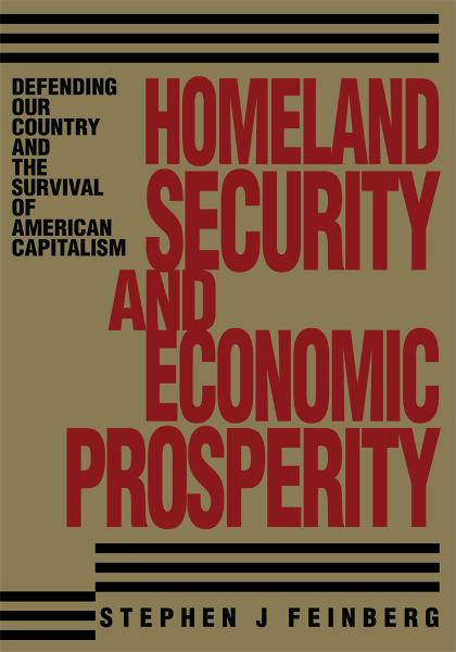Homeland Security And Economic Prosperity
