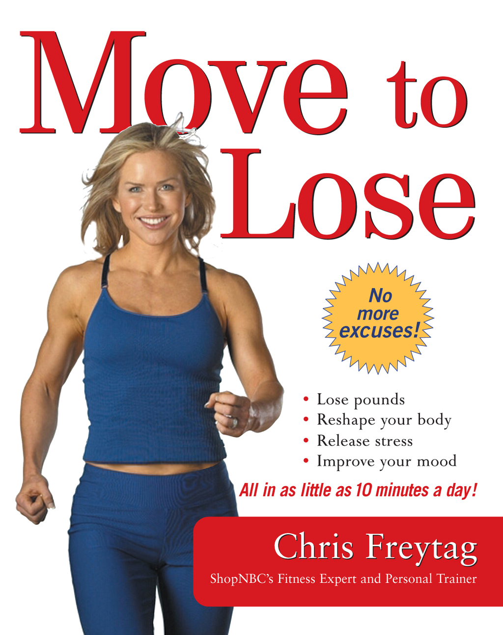 Move to Lose By: Chris Freytag