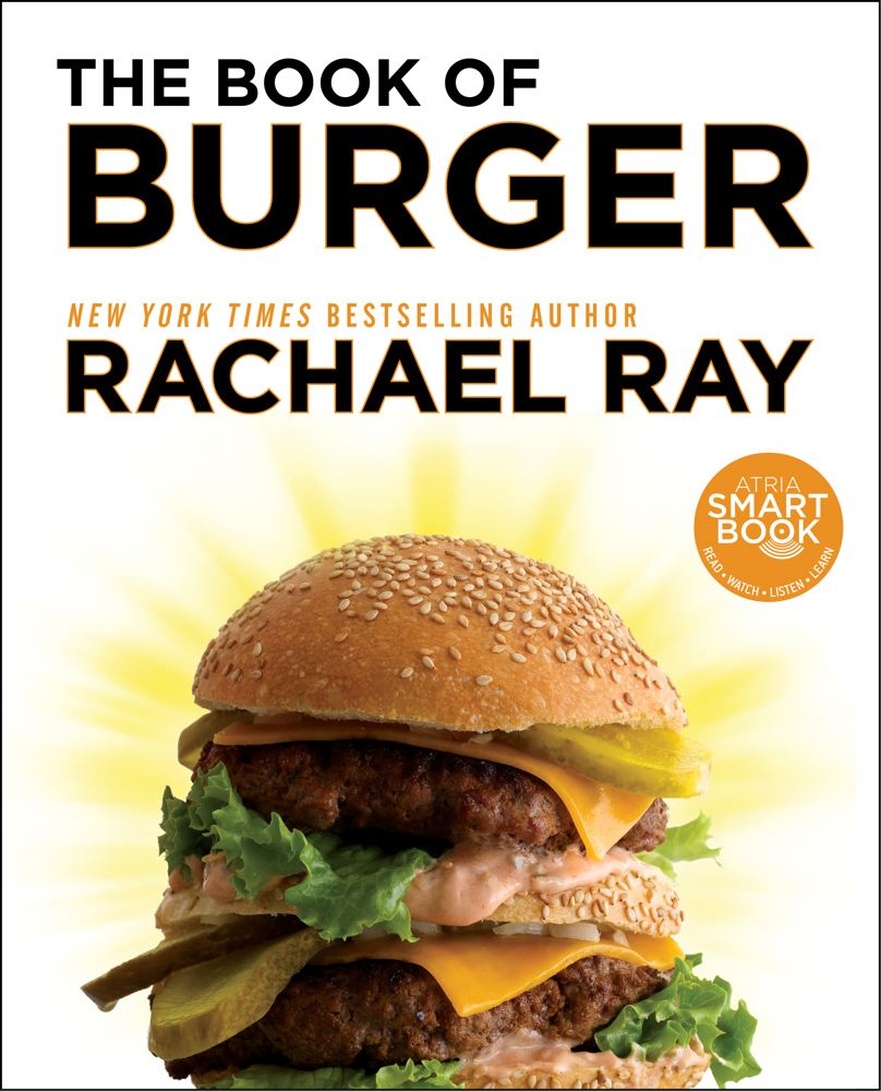 The Book of Burger By: Rachael Ray