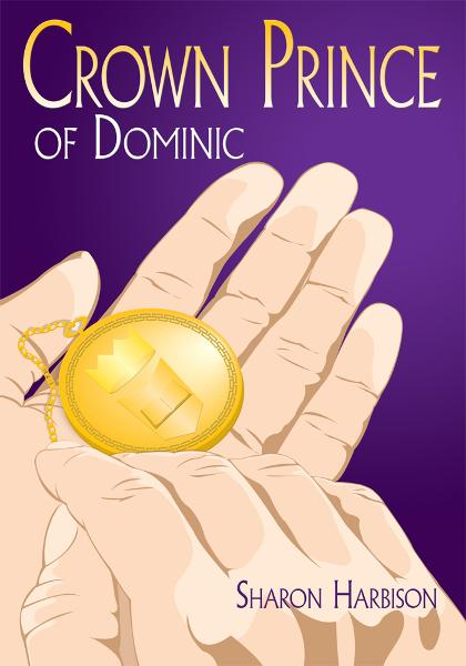 Crown Prince of Dominic By: Sharon Harbison
