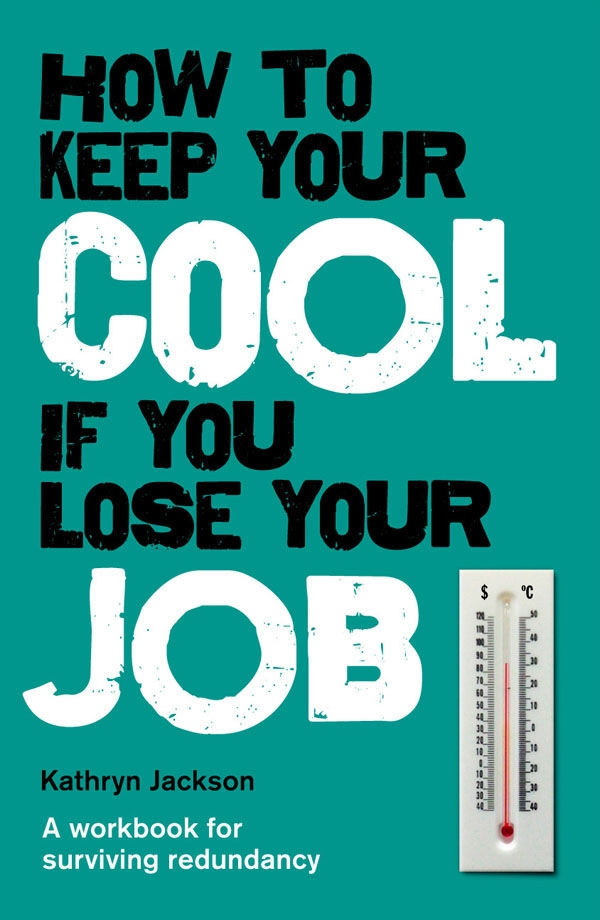 How to Keep Your Cool If You Lose Your Job