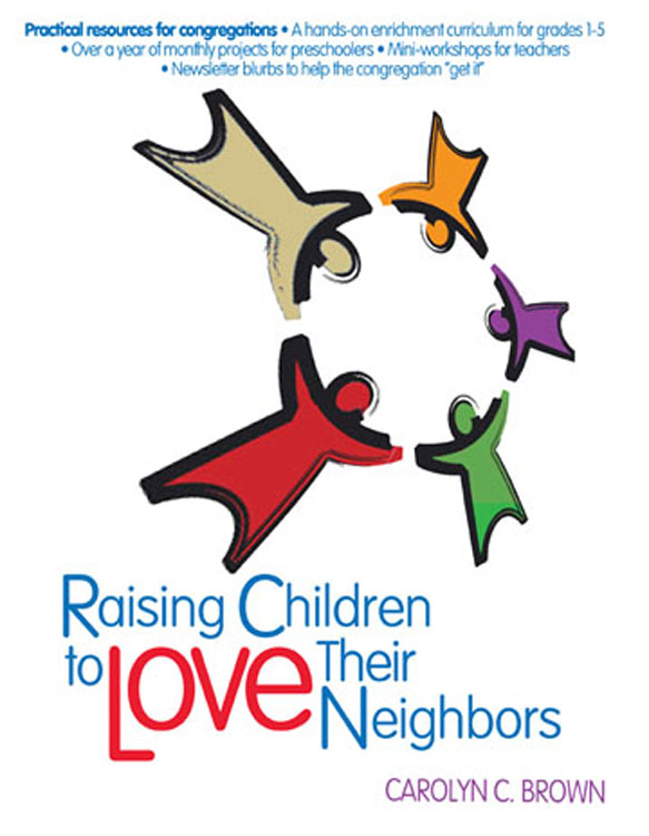 Raising Children To Love Their Neighbors