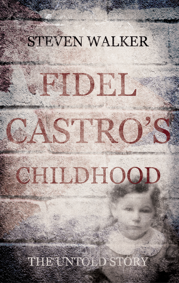 Fidel Castro's Childhood: The untold story