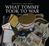 What Tommy Took To War: 19141918