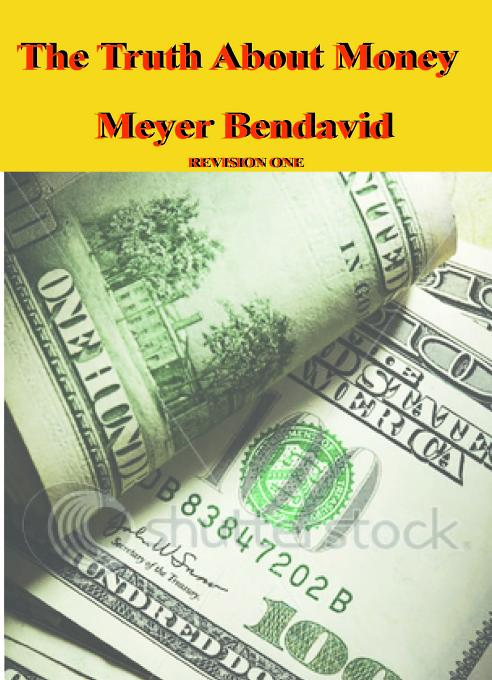 The Truth About Money By: Bendavid, Meyer Joel