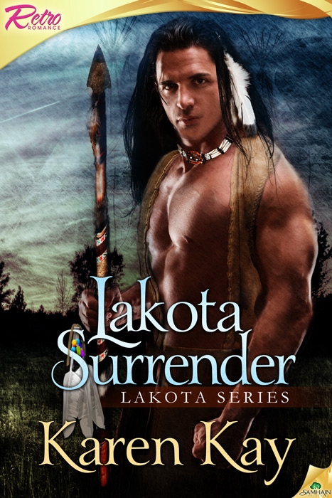 Lakota Surrender By: Karen Kay