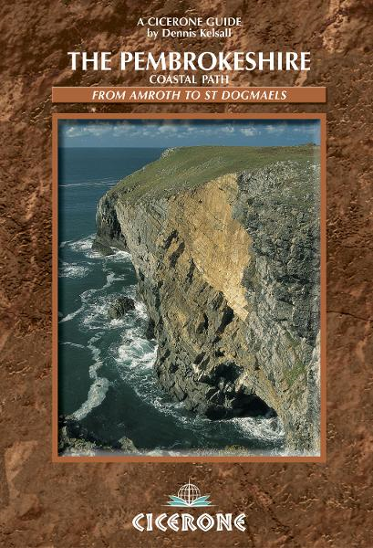 The Pembrokeshire Coastal Path By: Dennis Kelsall,Jan Kelsall