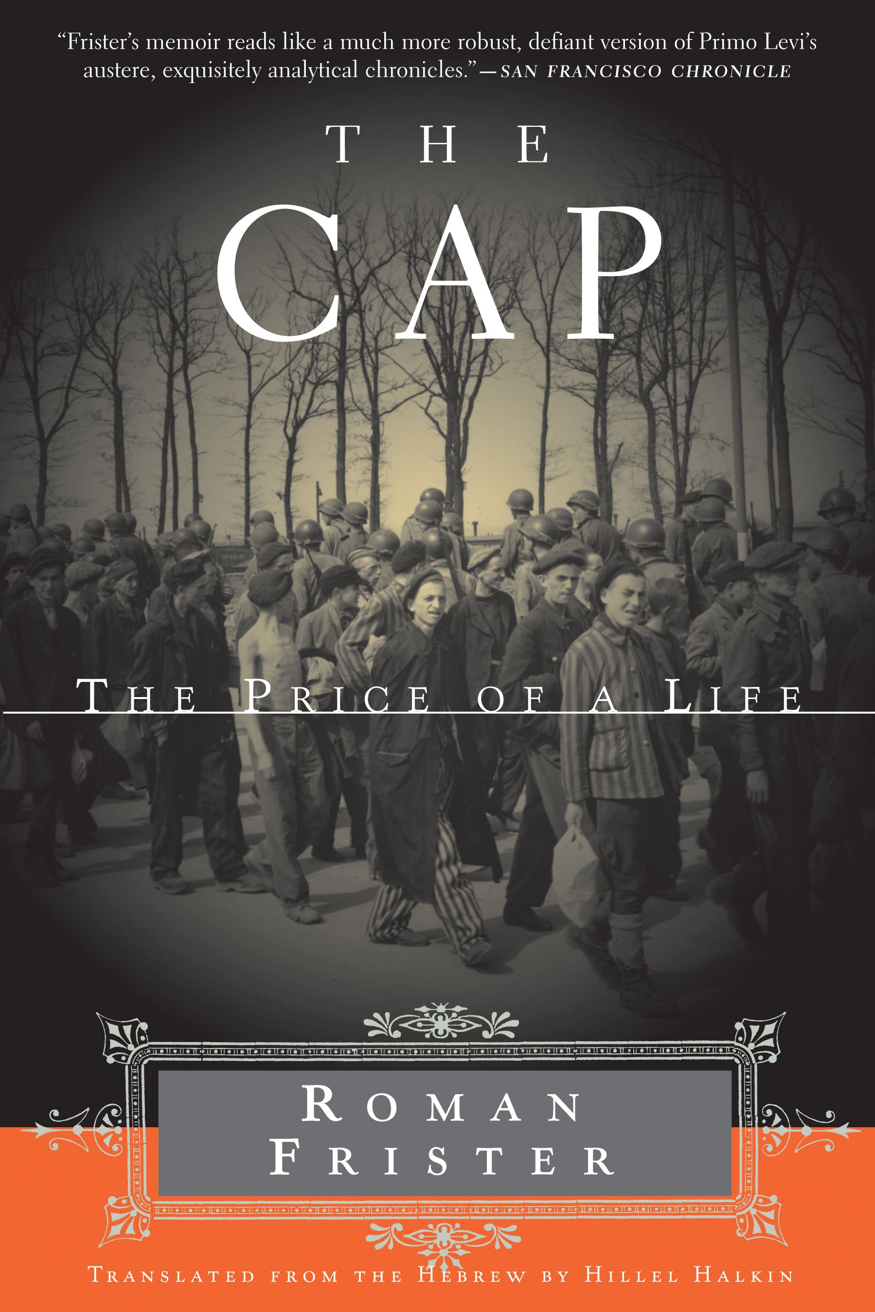 The Cap By: Roman Frister
