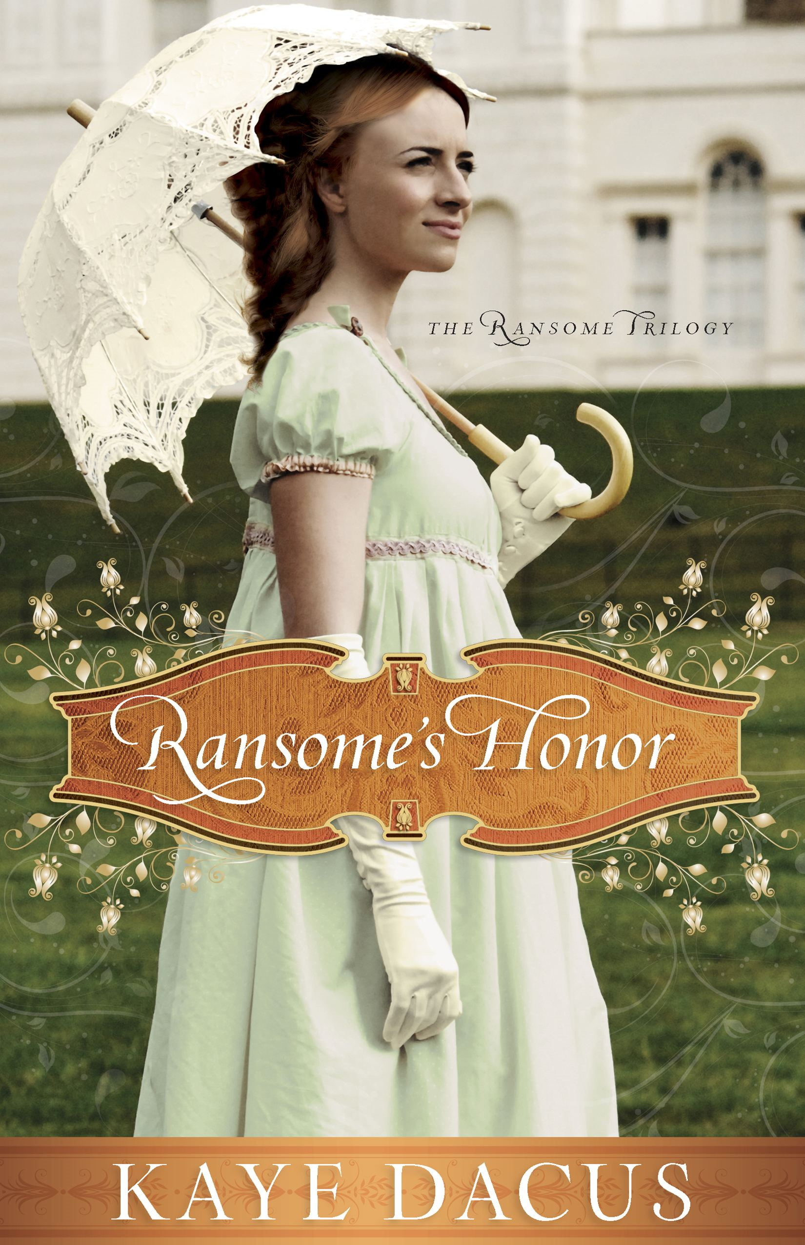 Ransome's Honor By: Kaye Dacus