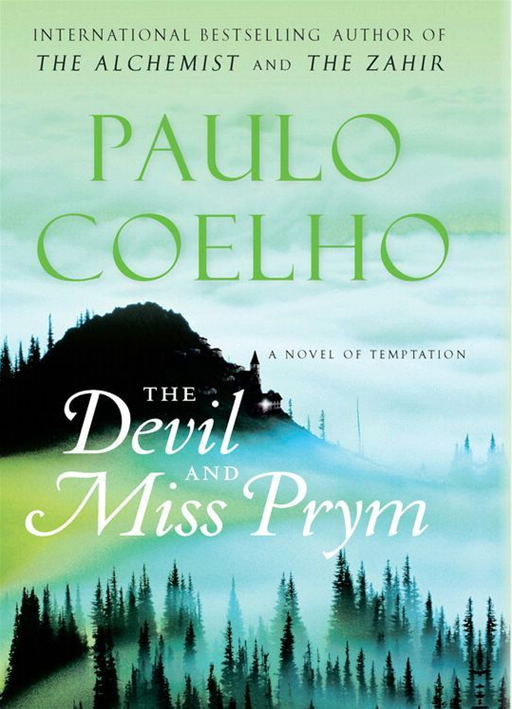 The Devil and Miss Prym By: Paulo Coelho