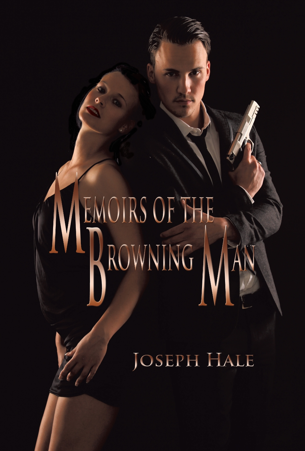 Memoirs of the Browning Man By: Joseph Hale