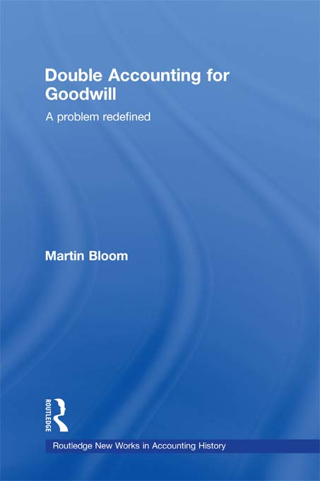 Double Accounting for Goodwill A Problem Redefined